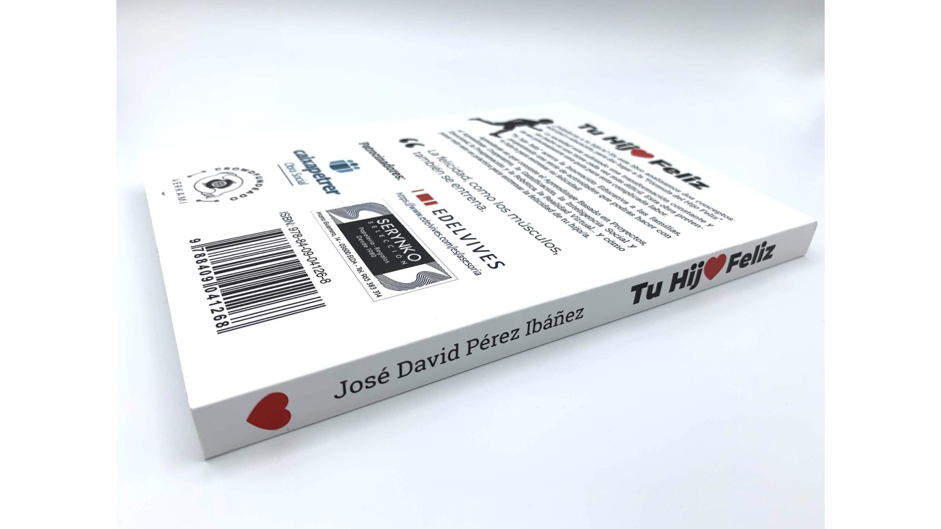 Tu hijo feliz, el libro - José David Pérez - Foto 04